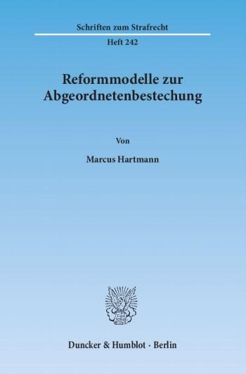 Cover: Reformmodelle zur Abgeordnetenbestechung