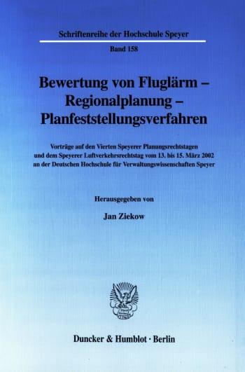 Cover: Bewertung von Fluglärm - Regionalplanung - Planfeststellungsverfahren