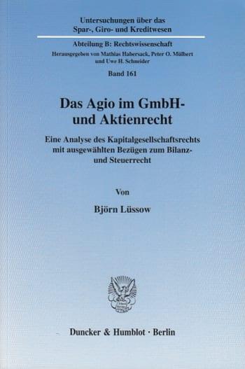 Cover: Das Agio im GmbH- und Aktienrecht