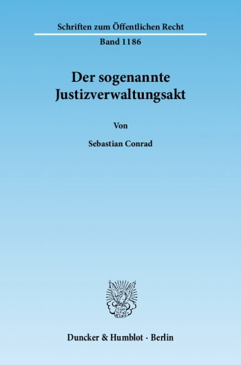 Cover: Der sogenannte Justizverwaltungsakt