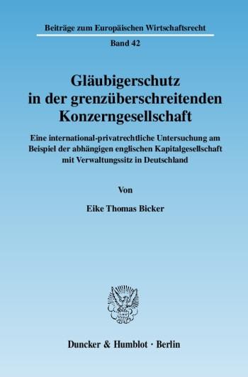 Cover: Gläubigerschutz in der grenzüberschreitenden Konzerngesellschaft
