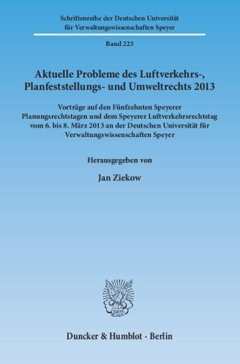 Cover: Aktuelle Probleme des Luftverkehrs-, Planfeststellungs- und Umweltrechts 2013