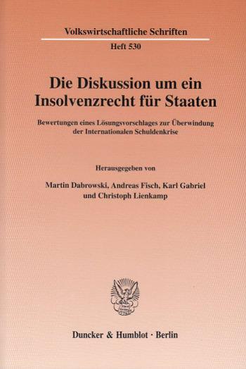 Cover: Die Diskussion um ein Insolvenzrecht für Staaten