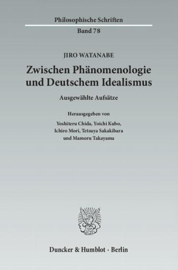 Cover: Zwischen Phänomenologie und Deutschem Idealismus
