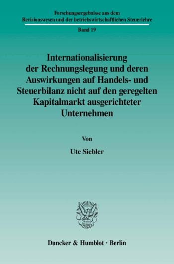 Cover: Internationalisierung der Rechnungslegung und deren Auswirkungen auf Handels- und Steuerbilanz nicht auf den geregelten Kapitalmarkt ausgerichteter Unternehmen