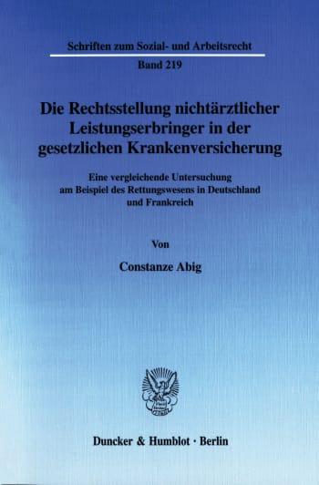 Cover: Die Rechtsstellung nichtärztlicher Leistungserbringer in der gesetzlichen Krankenversicherung