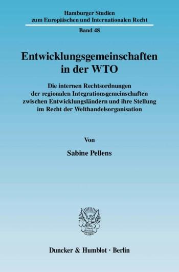 Cover: Entwicklungsgemeinschaften in der WTO