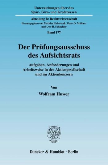 Cover: Der Prüfungsausschuss des Aufsichtsrats
