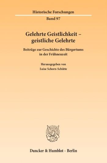 Cover: Gelehrte Geistlichkeit – geistliche Gelehrte