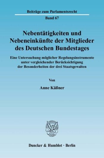 Cover: Nebentätigkeiten und Nebeneinkünfte der Mitglieder des Deutschen Bundestages