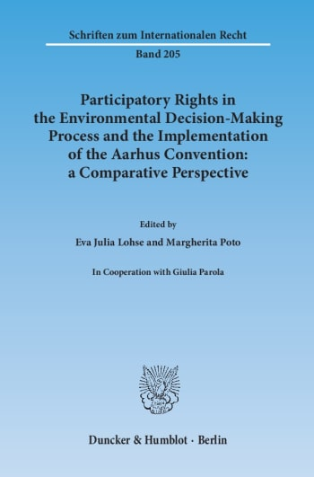 Cover: Participatory Rights in the Environmental Decision-Making Process and the Implementation of the Aarhus Convention: a Comparative Perspective