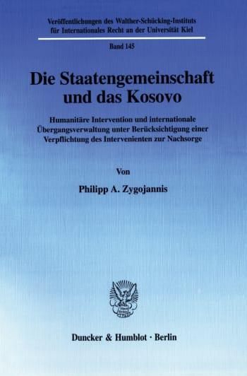 Cover: Die Staatengemeinschaft und das Kosovo