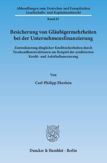 Cover: Besicherung von Gläubigermehrheiten bei der Unternehmensfinanzierung