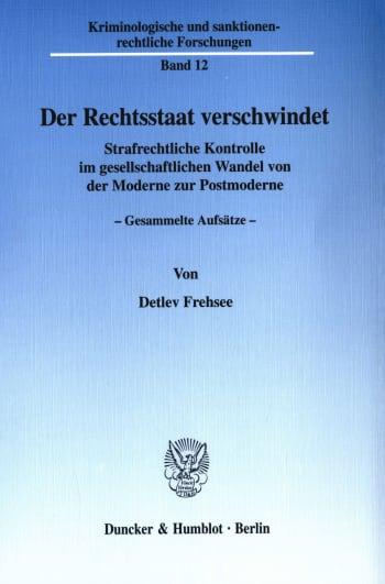 Cover: Der Rechtsstaat verschwindet