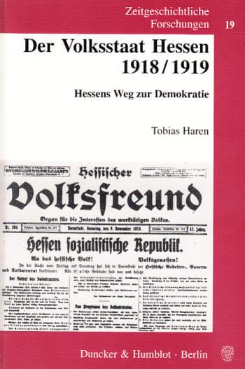 Cover: Der Volksstaat Hessen 1918/1919