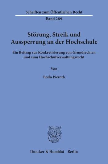 Cover: Störung, Streik und Aussperrung an der Hochschule