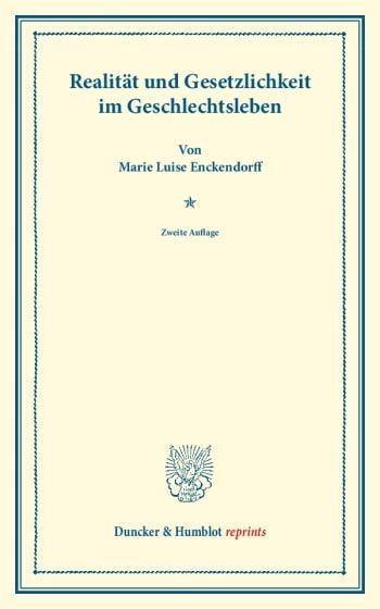 Cover: Realität und Gesetzlichkeit im Geschlechtsleben