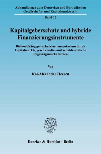 Cover: Kapitalgeberschutz und hybride Finanzierungsinstrumente