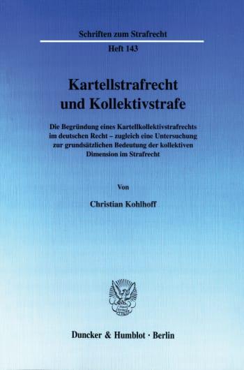 Cover: Kartellstrafrecht und Kollektivstrafe