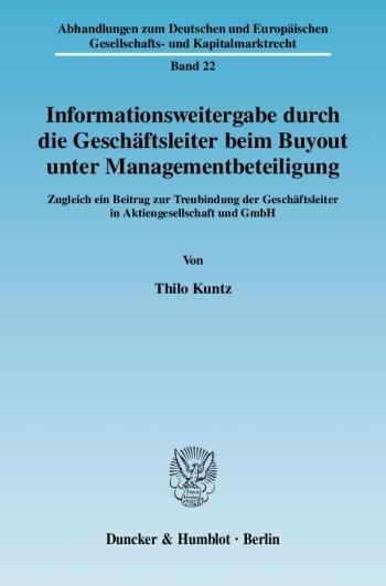 Cover: Informationsweitergabe durch die Geschäftsleiter beim Buyout unter Managementbeteiligung