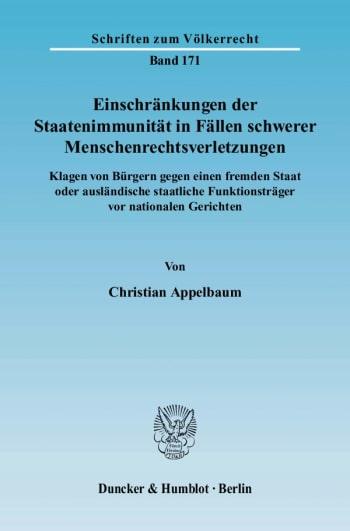 Cover: Einschränkungen der Staatenimmunität in Fällen schwerer Menschenrechtsverletzungen