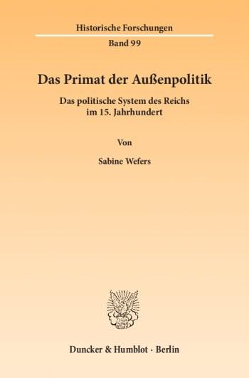 Cover: Das Primat der Außenpolitik