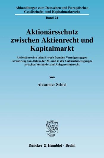 Cover: Aktionärsschutz zwischen Aktienrecht und Kapitalmarkt