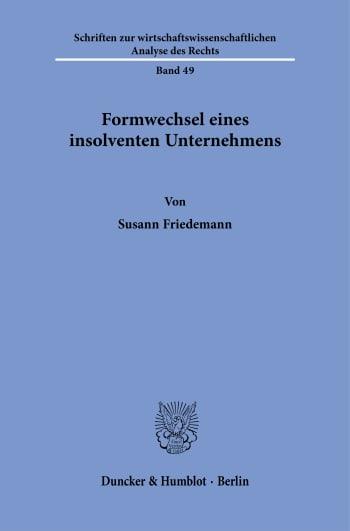 Cover: Formwechsel eines insolventen Unternehmens