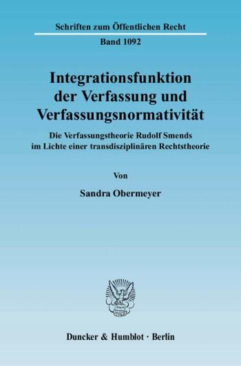 Cover: Integrationsfunktion der Verfassung und Verfassungsnormativität
