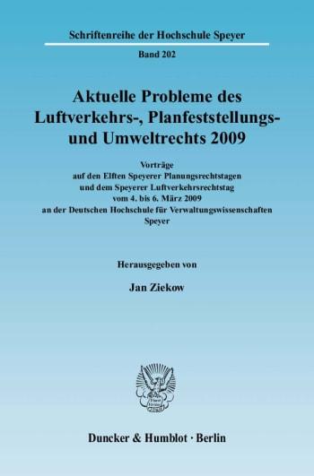 Cover: Aktuelle Probleme des Luftverkehrs-, Planfeststellungs- und Umweltrechts 2009