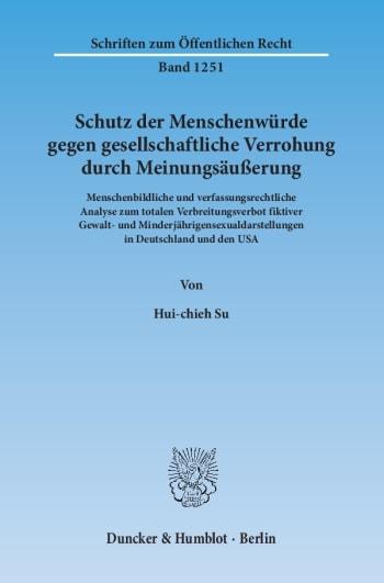 Cover: Schutz der Menschenwürde gegen gesellschaftliche Verrohung durch Meinungsäußerung