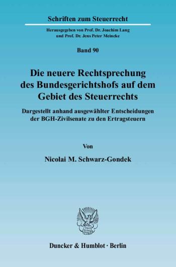 Cover: Die neuere Rechtsprechung des Bundesgerichtshofs auf dem Gebiet des Steuerrechts