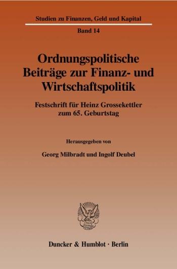 Cover: Ordnungspolitische Beiträge zur Finanz- und Wirtschaftspolitik