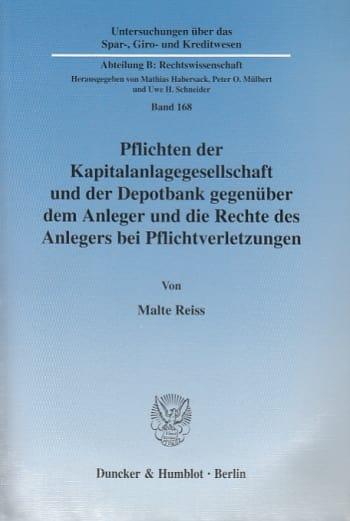 Cover: Pflichten der Kapitalanlagegesellschaft und der Depotbank gegenüber dem Anleger und die Rechte des Anlegers bei Pflichtverletzungen