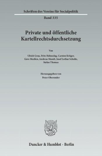Cover: Private und öffentliche Kartellrechtsdurchsetzung