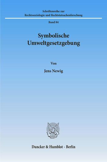 Cover: Symbolische Umweltgesetzgebung