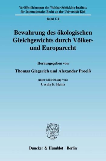 Cover: Bewahrung des ökologischen Gleichgewichts durch Völker- und Europarecht