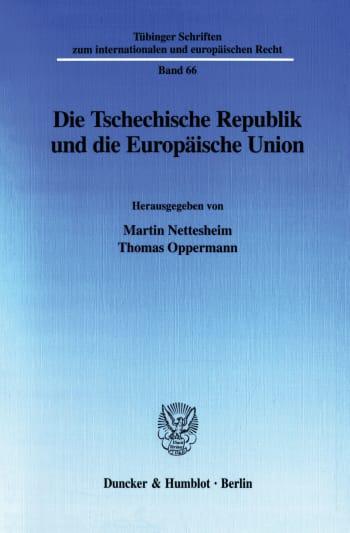 Cover: Die Tschechische Republik und die Europäische Union