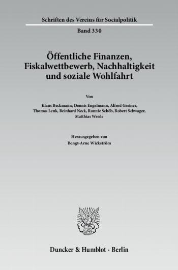 Cover: Öffentliche Finanzen, Fiskalwettbewerb, Nachhaltigkeit und soziale Wohlfahrt