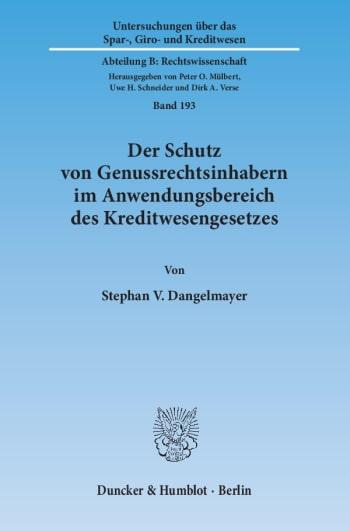 Cover: Der Schutz von Genussrechtsinhabern im Anwendungsbereich des Kreditwesengesetzes