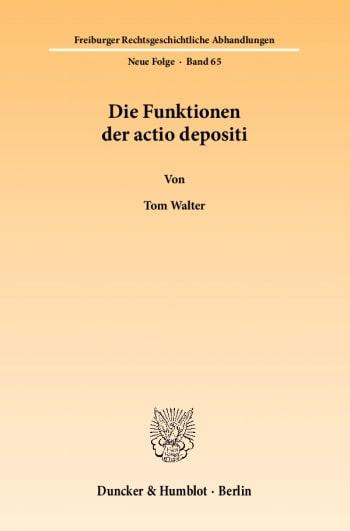 Cover: Die Funktionen der actio depositi