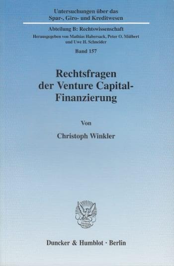 Cover: Rechtsfragen der Venture Capital-Finanzierung