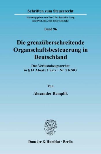 Cover: Die grenzüberschreitende Organschaftsbesteuerung in Deutschland
