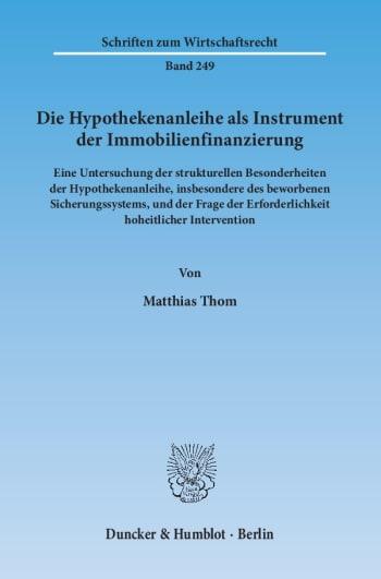 Cover: Die Hypothekenanleihe als Instrument der Immobilienfinanzierung