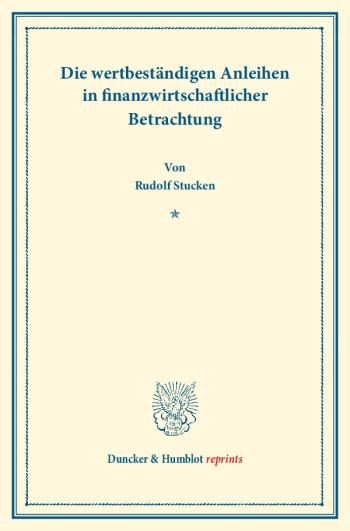 Cover: Die wertbeständigen Anleihen in finanzwirtschaftlicher Betrachtung