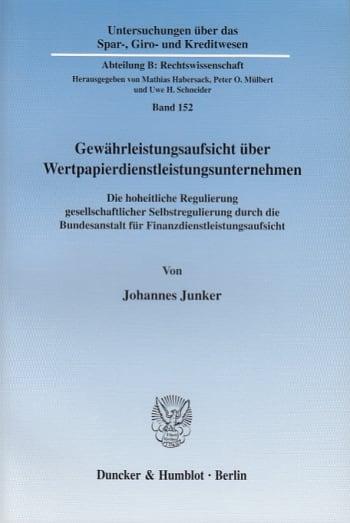 Cover: Gewährleistungsaufsicht über Wertpapierdienstleistungsunternehmen