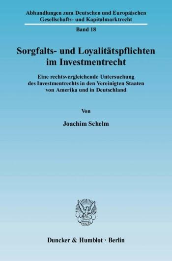 Cover: Sorgfalts- und Loyalitätspflichten im Investmentrecht
