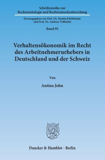 Cover: Verhaltensökonomik im Recht des Arbeitnehmerurhebers in Deutschland und der Schweiz