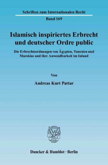 Cover: Islamisch inspiriertes Erbrecht und deutscher Ordre public