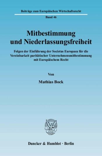 Cover: Mitbestimmung und Niederlassungsfreiheit